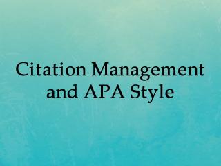 Citation Management & APA Style