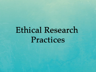 Ethical Research Practices