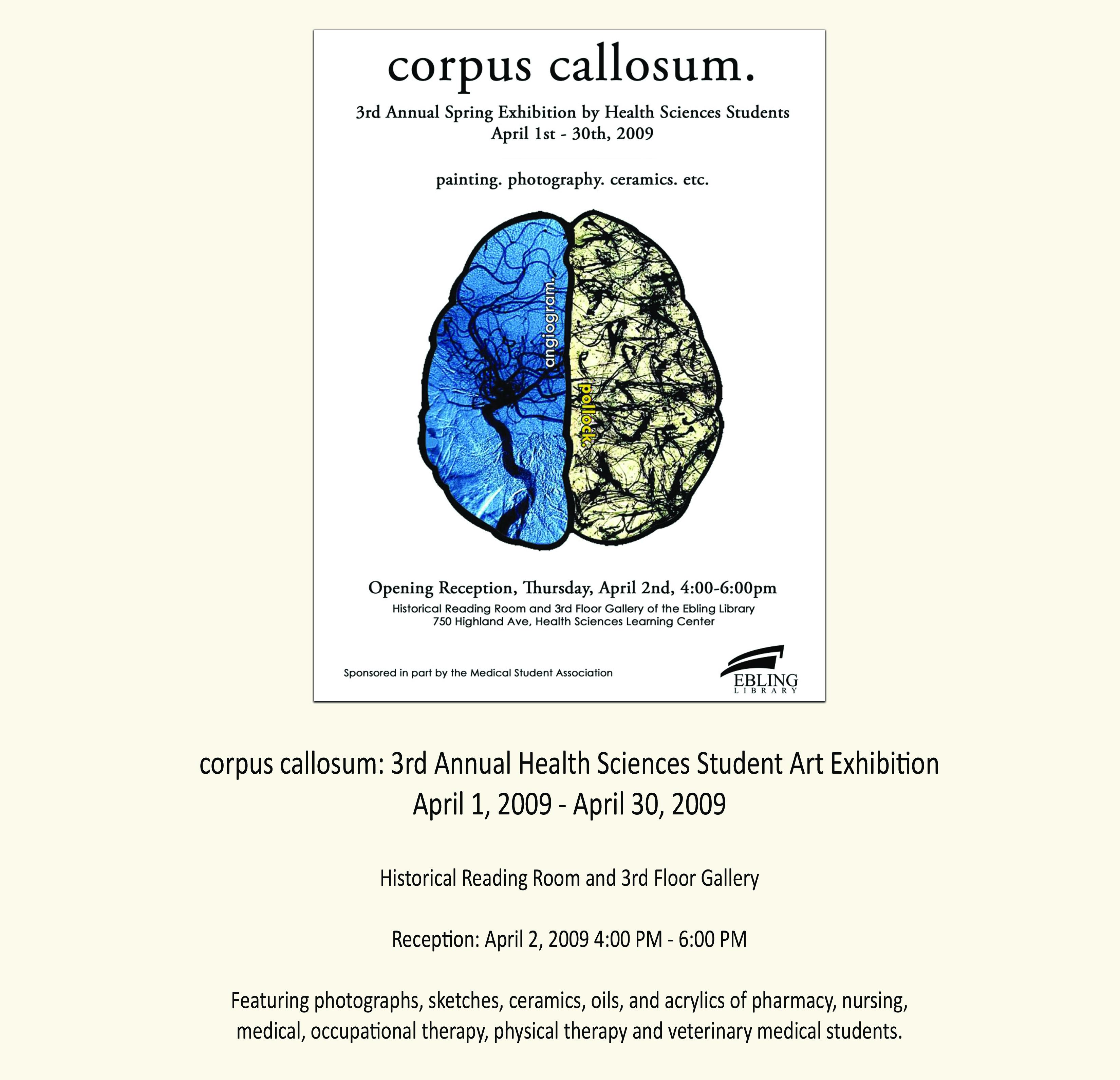 Corpus Callosum 3rd Annual Student Exhibit