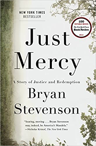 Just Mercy: The Story of Justice and Redemption